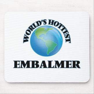 World's Hottest Embalmer Mousepad