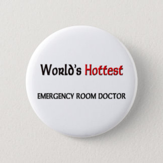 Worlds Hottest Emergency Room Doctor Button