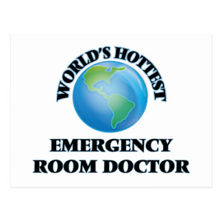 World's Hottest Emergency Room Doctor Postcard