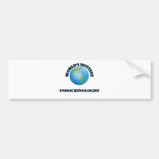 World's Hottest Endocrinologist Car Bumper Sticker