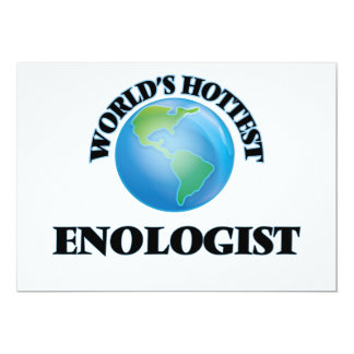World's Hottest Enologist 5x7 Paper Invitation Card