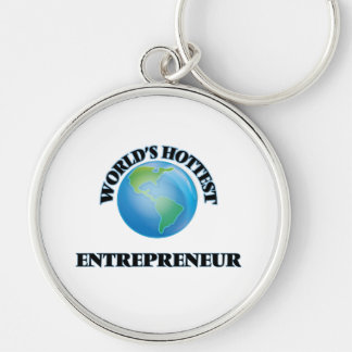 World's Hottest Entrepreneur Silver-Colored Round Keychain