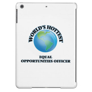 World's Hottest Equal Opportunities Officer Case For iPad Air