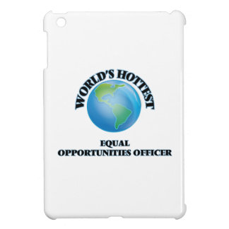 World's Hottest Equal Opportunities Officer iPad Mini Cover