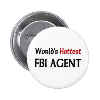 Worlds Hottest Fbi Agent Button