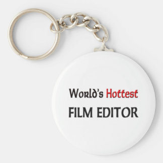 Worlds Hottest Film Editor Keychain