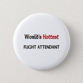 Worlds Hottest Flight Attendant Pinback Button