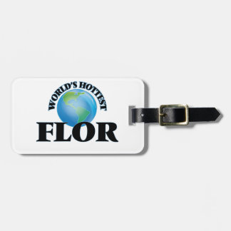 World's Hottest Flor Tag For Luggage