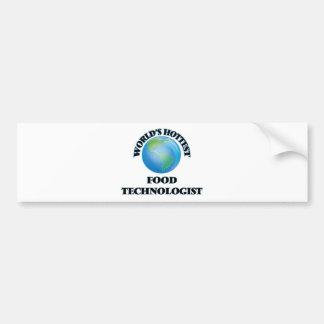 World's Hottest Food Technologist Car Bumper Sticker