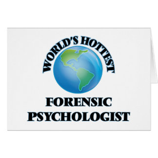 World's Hottest Forensic Psychologist Card