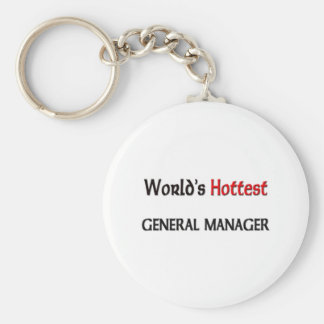 Worlds Hottest General Manager Key Chains