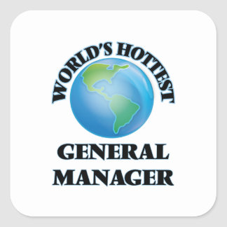 World's Hottest General Manager Square Sticker