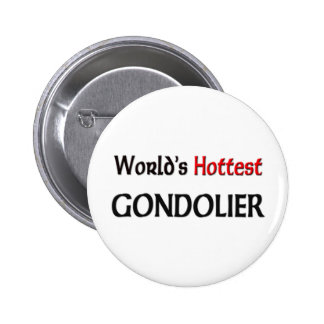 Worlds Hottest Gondolier Pinback Button