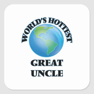 World's Hottest Great Uncle Square Sticker
