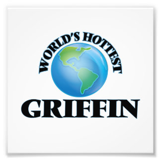World's Hottest Griffin Photograph