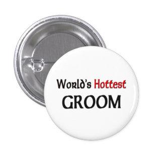 Worlds Hottest Groom 1 Inch Round Button