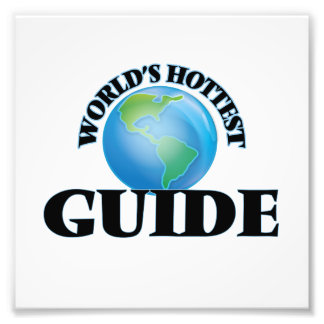 World's Hottest Guide Photo