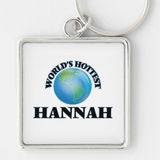 World's Hottest Hannah Silver-Colored Square Keychain