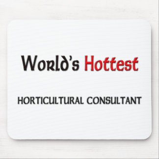 Worlds Hottest Horticultural Consultant Mouse Pad