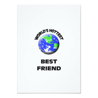 World's Hottest Hottest Friend Custom Invites