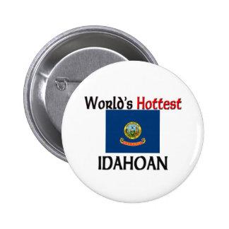 World's Hottest Idahoan Buttons
