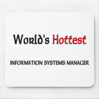Worlds Hottest Information Systems Manager Mouse Pad