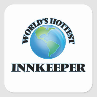 World's Hottest Innkeeper Square Stickers