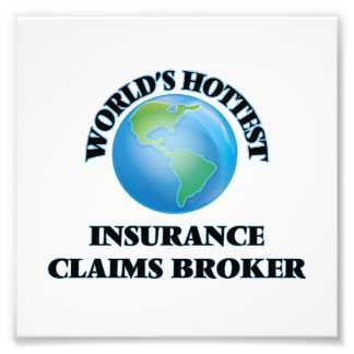 World's Hottest Insurance Claims Broker Photo Art