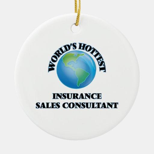 World 39 S Hottest Insurance Sales Consultant Ceramic Ornament Zazzle
