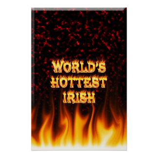 World's Hottest Irish fire and flames red marble Print