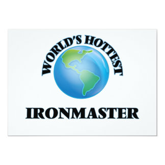 World's Hottest Ironmaster 5x7 Paper Invitation Card