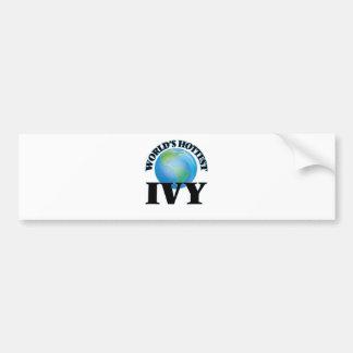 World's Hottest Ivy Car Bumper Sticker