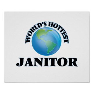 World's Hottest Janitor Poster