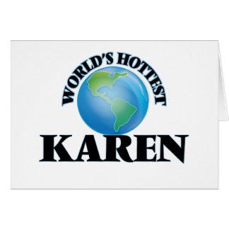 World's Hottest Karen Greeting Cards