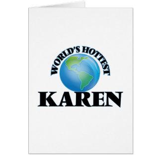 World's Hottest Karen Card