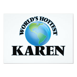 World's Hottest Karen Personalized Invitation