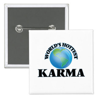World's Hottest Karma Pinback Button