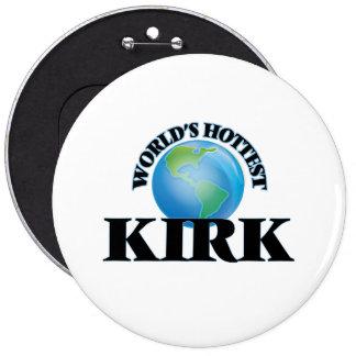 World's Hottest Kirk 6 Inch Round Button