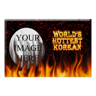 World's Hottest Korean fire and flames red marble Poster