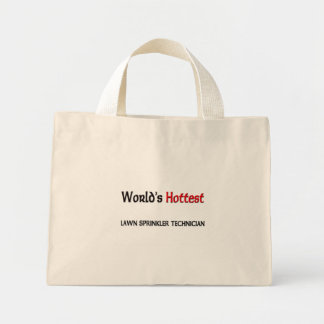 Worlds Hottest Lawn Sprinkler Technician Tote Bags