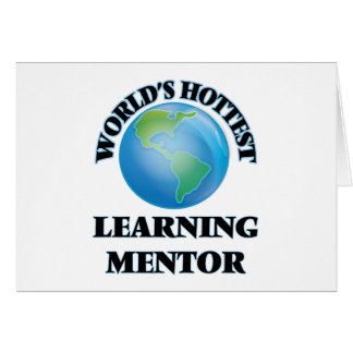 World's Hottest Learning Mentor Stationery Note Card