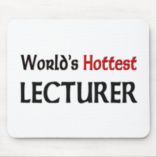 Worlds Hottest Lecturer Mouse Pad