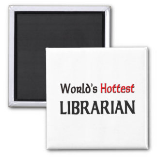 Worlds Hottest Librarian 2 Inch Square Magnet