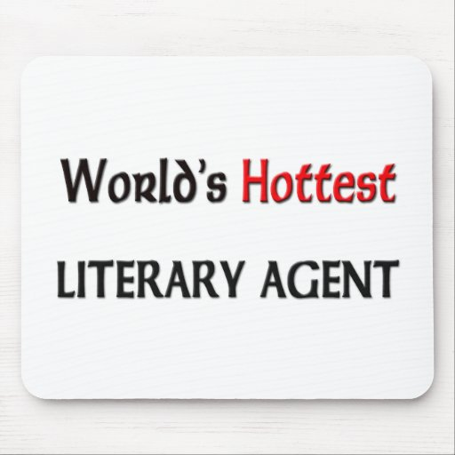 Worlds Hottest Literary Agent Mouse Pads