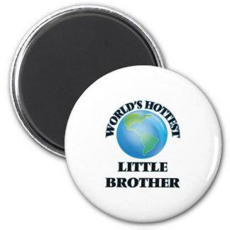 World's Hottest little Brother Fridge Magnets