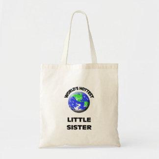 World's Hottest Little Sister Tote Bag