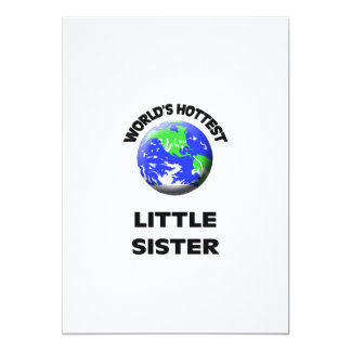 World's Hottest Little Sister 5x7 Paper Invitation Card