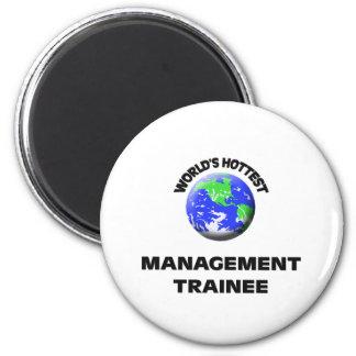 World's Hottest Management Trainee Fridge Magnets