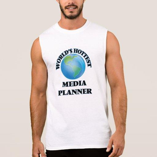 World's Hottest Media Planner Sleeveless Tees Tank Tops, Tanktops Shirts