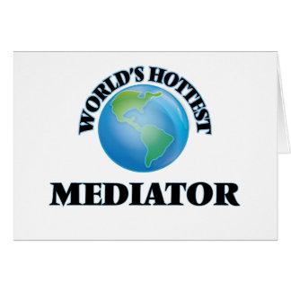 World's Hottest Mediator Greeting Card